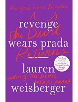 revenge-wears-prada:-the-devil-returns by lauren-weisberger