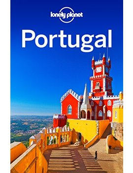 lonely-planet-portugal-(travel-guide) by lonely-planet