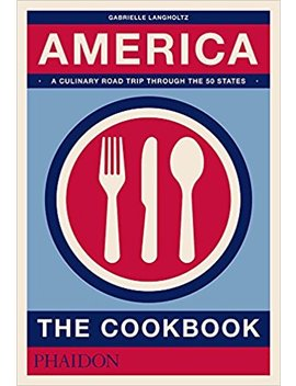 america:-the-cookbook by gabrielle-langholtz