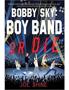 bobby-sky:-boy-band-or-die by amazon