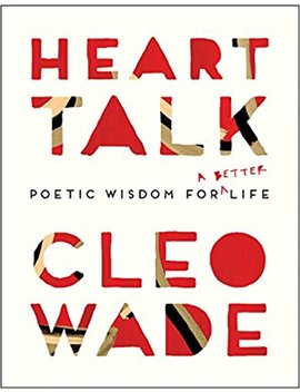 heart-talk:-poetic-wisdom-for-a-better-life by cleo-wade