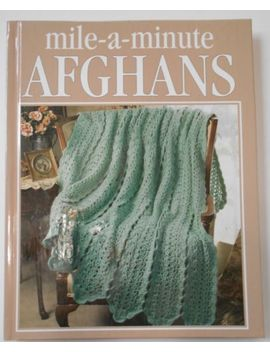 leisure-arts-crochet-mile-a-minute-baby-afghans-book by leisure-arts