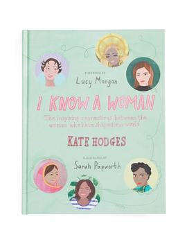 i-know-a-woman-book by quarto