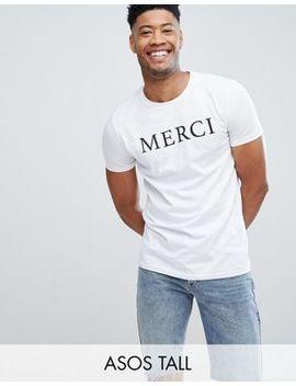 asos-design-tall-t-shirt-with-merci-slogan-print by asos-design