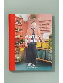 startup-london by anthropologie