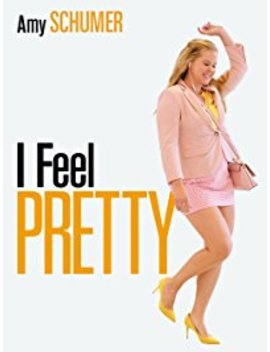 I Feel Pretty by Amazon