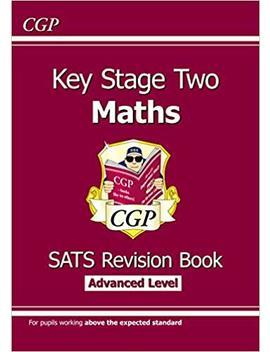 Ks2 Maths Targeted Sa Ts Revision Book   Advanced Level (For Tests In 2018 And Beyond) (Cgp Ks2 Maths Sa Ts) by Cgp Books