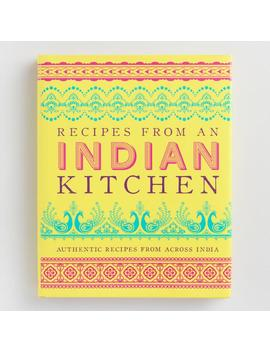 Recipes Of An Indian Kitchen Cookbook by World Market