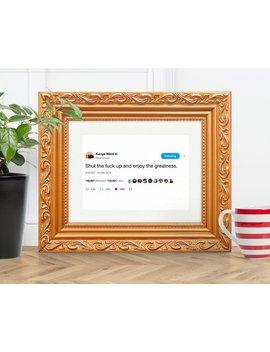 Kanye West   Enjoy The Greatness (Kanye West Poster, Kanye West Art, Kanye West Quote, Kanye West Gift) by Etsy