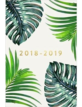 2018   2019, 18 Month Weekly & Monthly Planner: Ferns, Daily, Weekly, Monthly, January 2018   June 2019 by Creative Notebooks