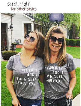 Matching Mother Daughter Funny Shirts * My Mom And I Talk Shit About You   Gift For Mother   Gift For Daughter   Mom Shirt   Daughter Shirt by Etsy