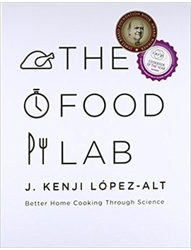 The Food Lab: Better Home Cooking Through Science by Amazon