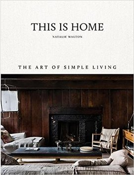 This Is Home: The Art Of Simple Living by Amazon