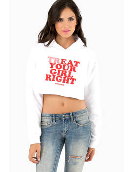 White Treat Your Girl Right Hoodie by Tobi