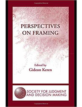 Perspectives On Framing (The Society For Judgment And Decision Making Series) by Amazon