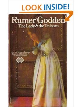 Lady And The Unicorn by Rumer Godden