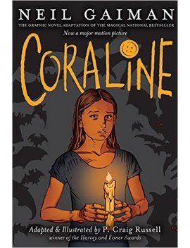 Coraline: The Graphic Novel by Neil Gaiman