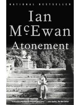 Atonement: A Novel By Mc Ewan, Ian by Anchor Books