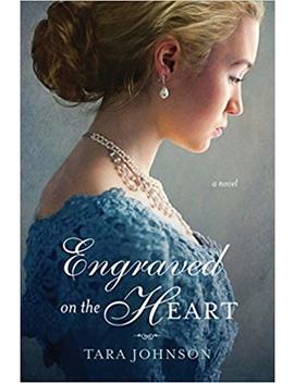 Engraved On The Heart by Tara Johnson