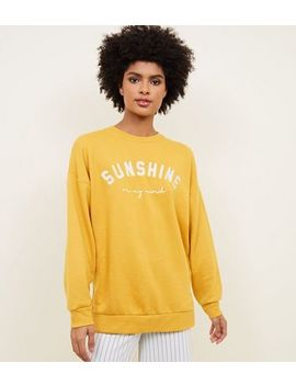 Mustard Sunshine Slogan Sweatshirt by New Look