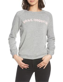 Goal Digger Sweatshirt by Pst By Project Social T