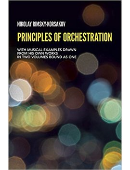 Principles Of Orchestration (Dover Books On Music) by Amazon
