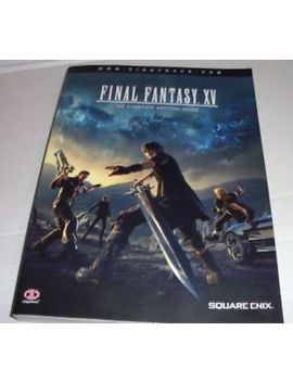 Final Fantasy Xv :  The Complete Official Guide Book No Poster by Ebay Seller