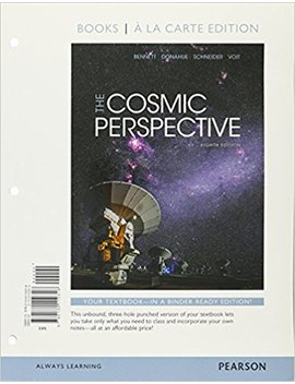 Cosmic Perspective, The, Books A La Carte Edition (8th Edition) by Jeffrey O. Bennett