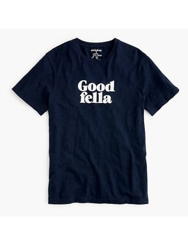 "Prinkshop For J.Crew ""Good Fella"" Graphic T Shirt by J.Crew"