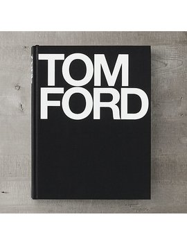 Tom Ford by Restoration Hardware