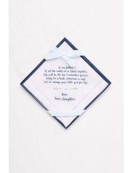 Father Of The Bride Handkerchief by