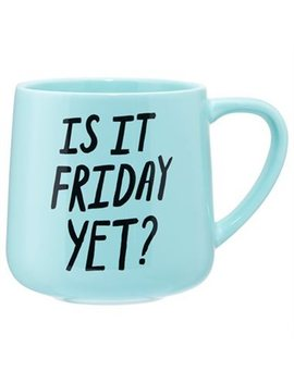 Expressions Mug – Is It Friday Yet? by Indigo