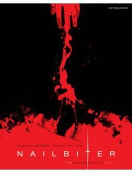 Nailbiter: The Murder Edition Volume 1 by Joshua Williamson