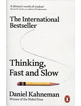 Thinking, Fast And Slow (Penguin Press Non Fiction) by Daniel Kahneman