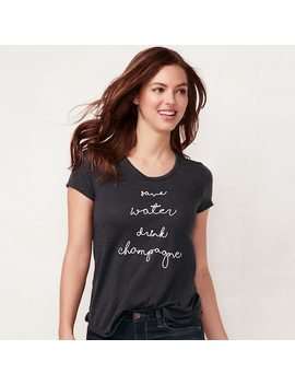 "Women's Lc Lauren Conrad Slubbed ""Save Water Drink Champagne"" Graphic Tee by Kohl's"