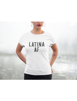 Latina Af Shirt, Gift For Latina Mom, Afro Latina T Shirt, Feminist Pride, Latina Girls Clothing, Republica Dominicana, Mexican Gifts, Latino by Ladypreneur Designs