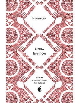 Heartburn (Virago Modern Classics) by Nora Ephron