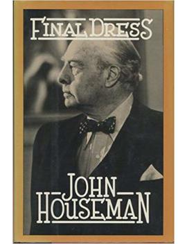 Final Dress by John Houseman