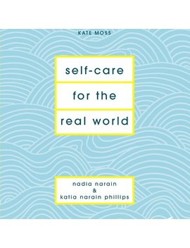 Self Care For The Real World Book by Olivar Bonas