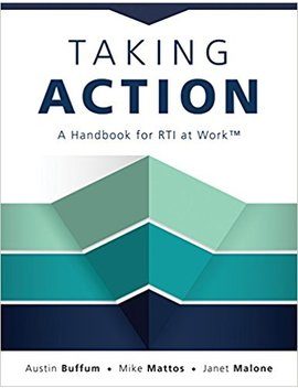 Taking Action: A Handbook For Rti At Work (How To Implement Response To Intervention In Your School) by Amazon