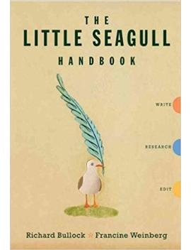 The Little Seagull Handbook: Write, Research, Edit The Little Seagull Handbook by Amazon