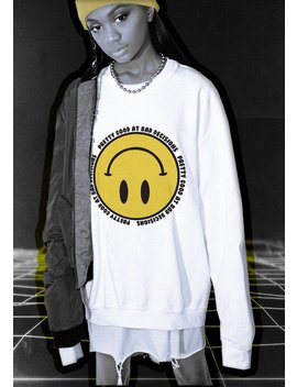 Smiley Face Pullover // Pretty Good At Bad Decisions Crewneck // Smiley Face Shirt // Acid // Vaporwave // Cyber Grunge by Moon River Collective