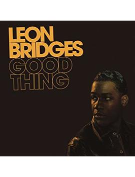 Good Thing (Vinyl) by Leon Bridges