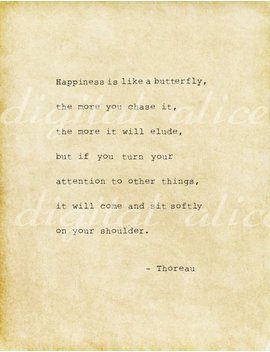 Vintage Typewriter Print Life Quote  Happiness Is Like A Butterfly, The More You Chase It,     Thoreau.Printable Digital by Digital Alice