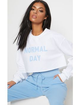 White Normal Day Slogan Oversized Sweater by Prettylittlething
