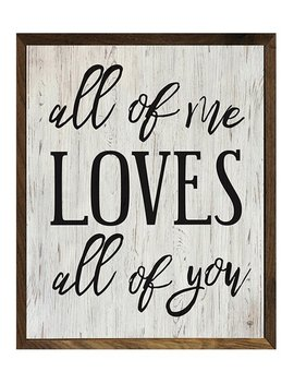 'all Of Me' Wood Wall Sign by Kendrick Home
