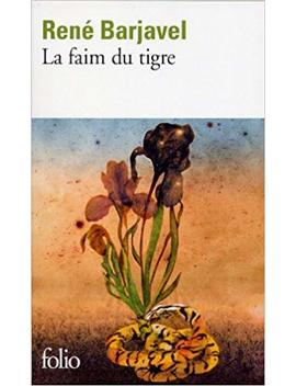 Faim Du Tigre (Folio) (English And French Edition) by Amazon
