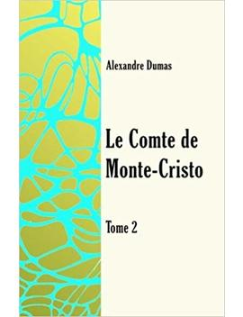 Le Comte De Monte Cristo Tome 2 (Volume 2) (French Edition) by Amazon