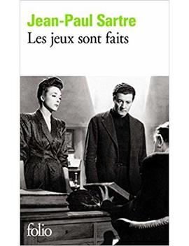 Les Jeux Sont Faits (Fiction, Poetry & Drama) (French Edition) By Jean Paul Sartre (1990 05 04) by Amazon