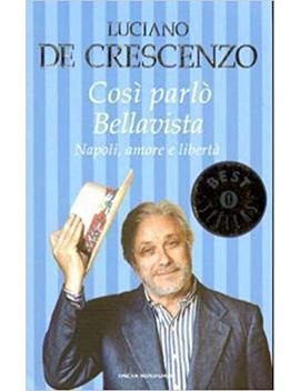 Cosi Parlo Bellavista (Italian Edition) by Amazon
